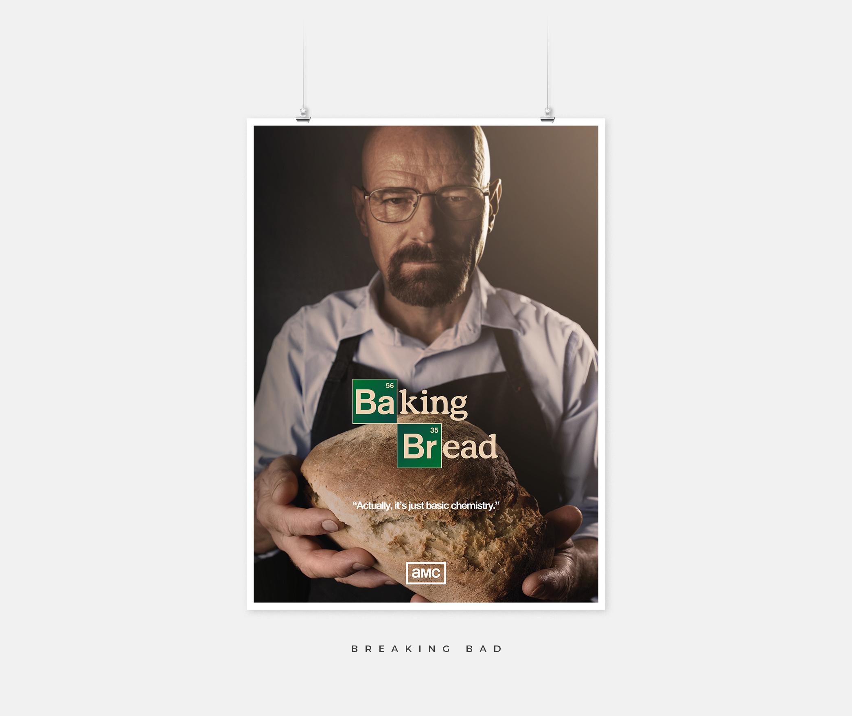 Breaking Bad poster that says Breaking Bread