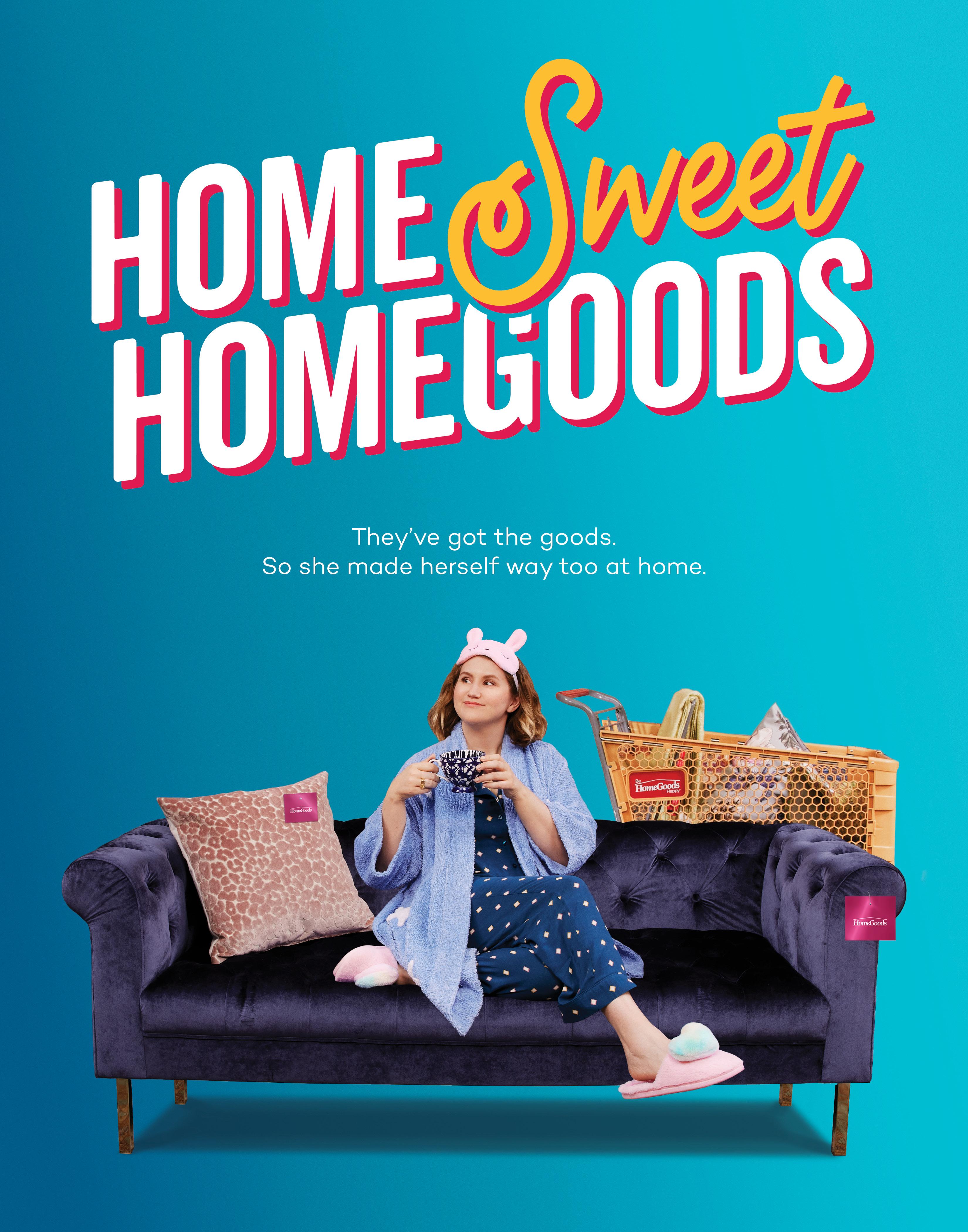 """Home Sweet HomeGoods"" poster"