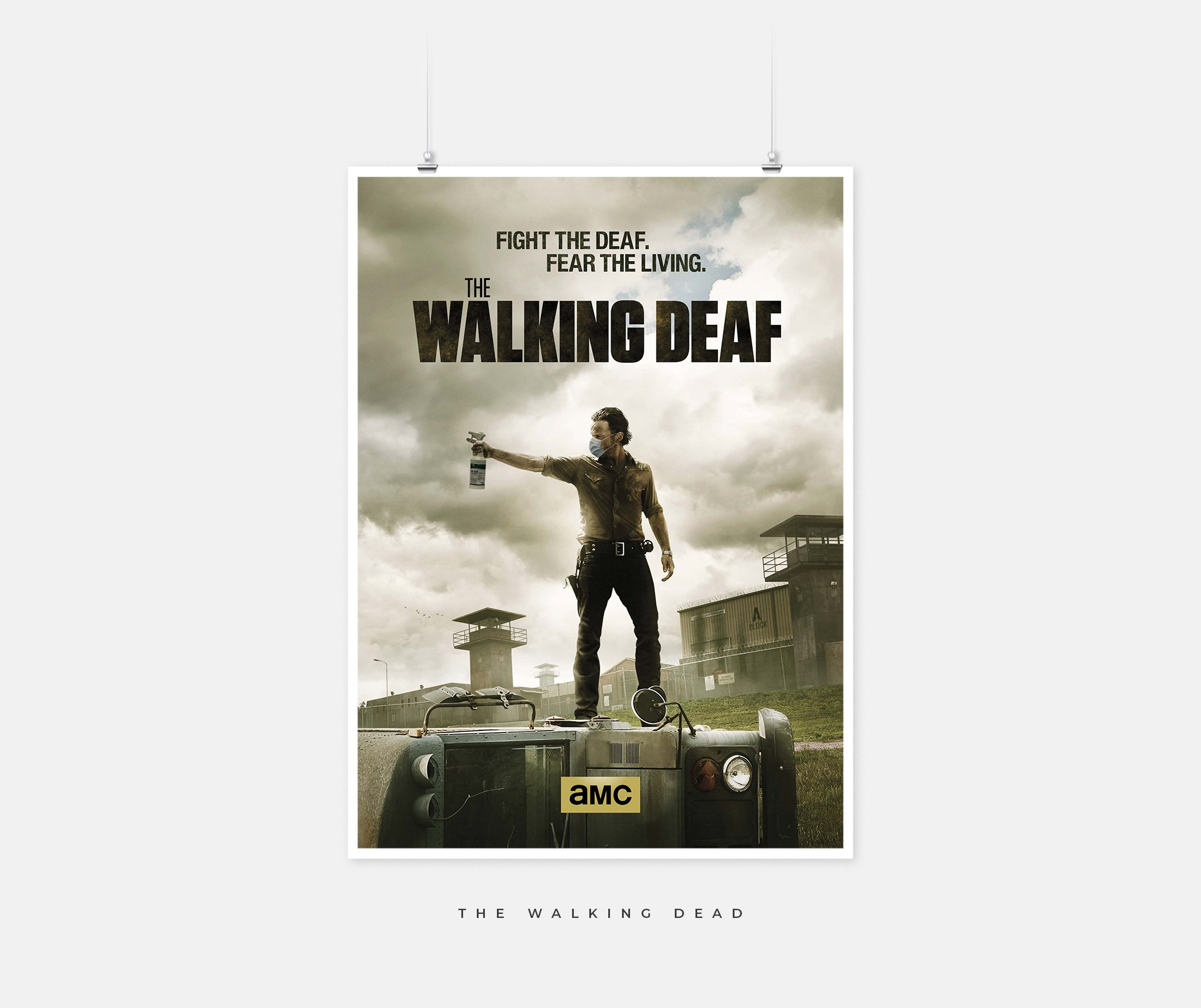 The Walking Dead poster that says The Walking Deaf