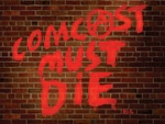 Comcast Must Die