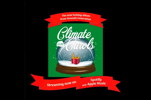 Seventh Generation: Climate Carols