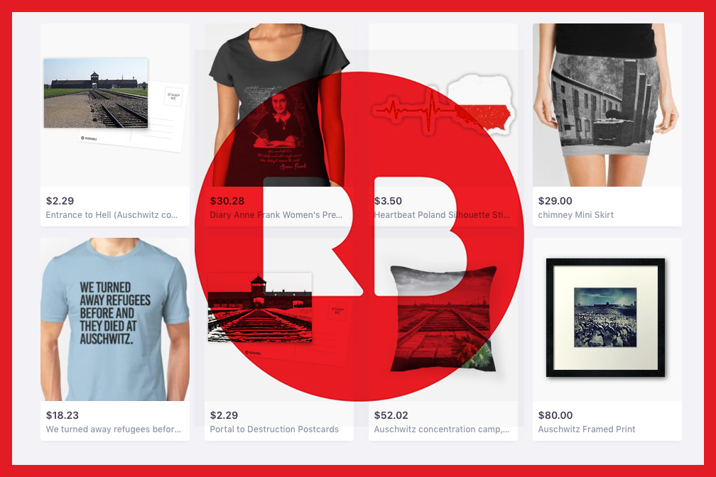 Redbubble criticized for selling Auschwitz-inspired products