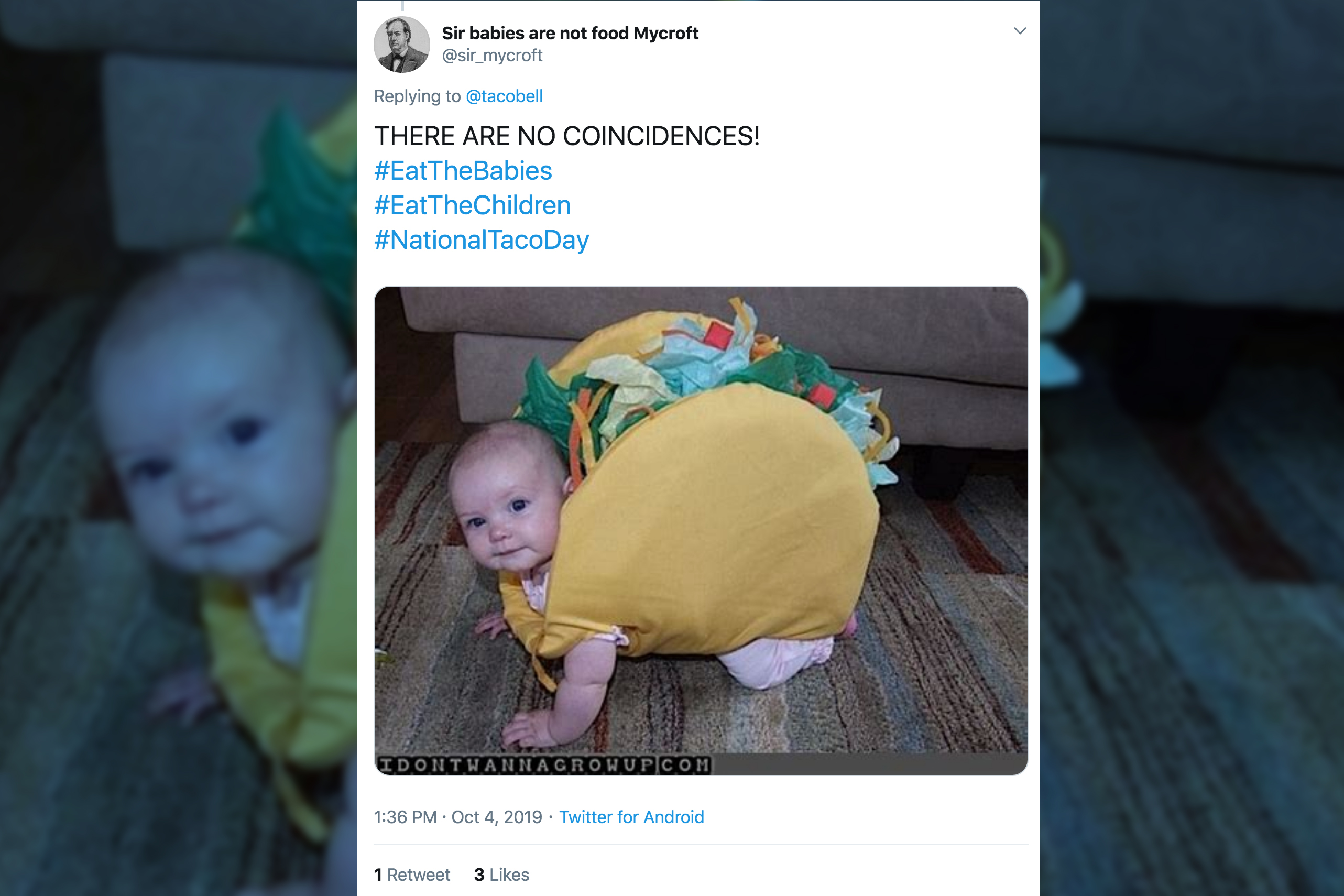 Taco Bell's Twitter ads are promoted with politically-charged hashtags #EattheChildren and #EattheBabies