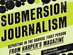 Media Guy's Pop Pick: 'Submersion Journalism'