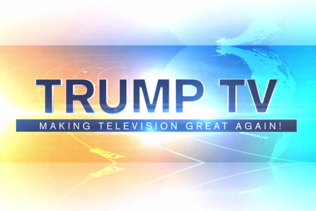 Watch the (Parody) Promo: Is This What We Can Expect From Trump TV?