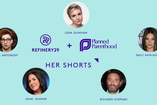 Refinery29 and Planned Parenthood Team Up for New Digital-Video Series
