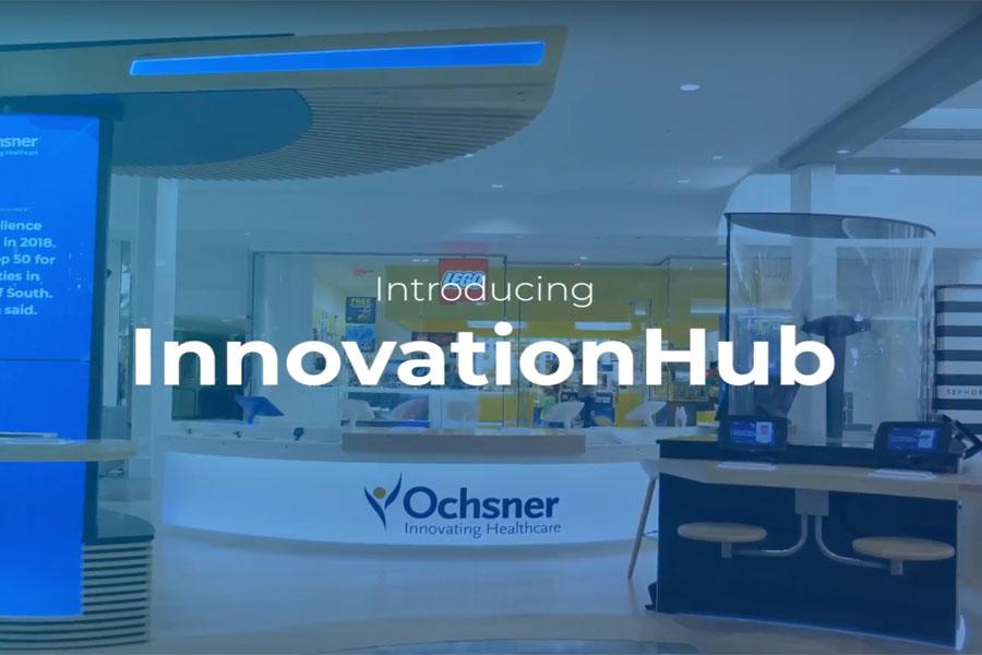 Ochsner: InnovationHub