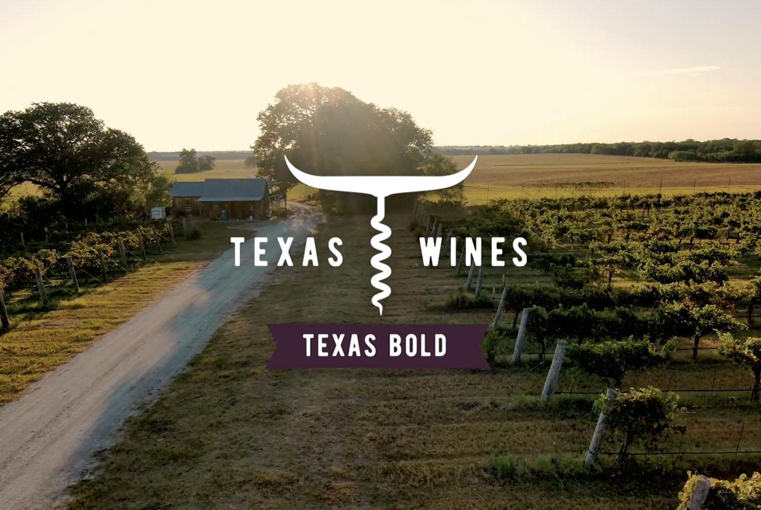 Texas wines. Texas bold.
