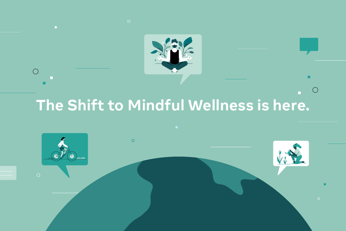 The shift to mindful wellness: How COVID has redefined self-care
