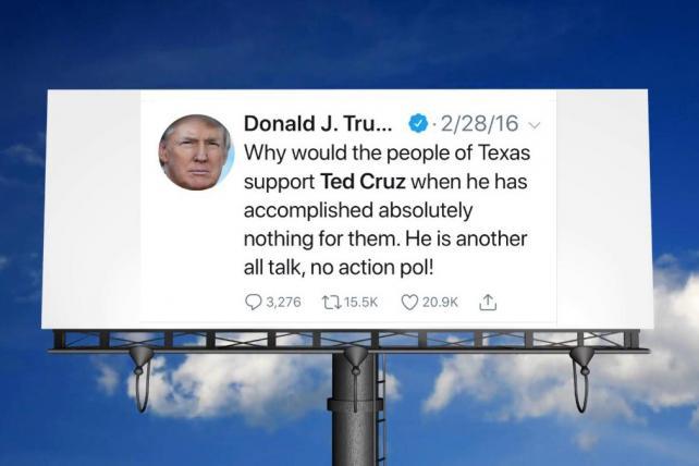 Classic anti-Cruz Trump tweet is getting its own billboard