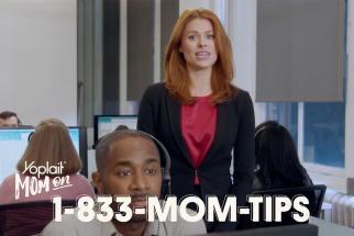 Call 1-833-Mom-Tips Now!