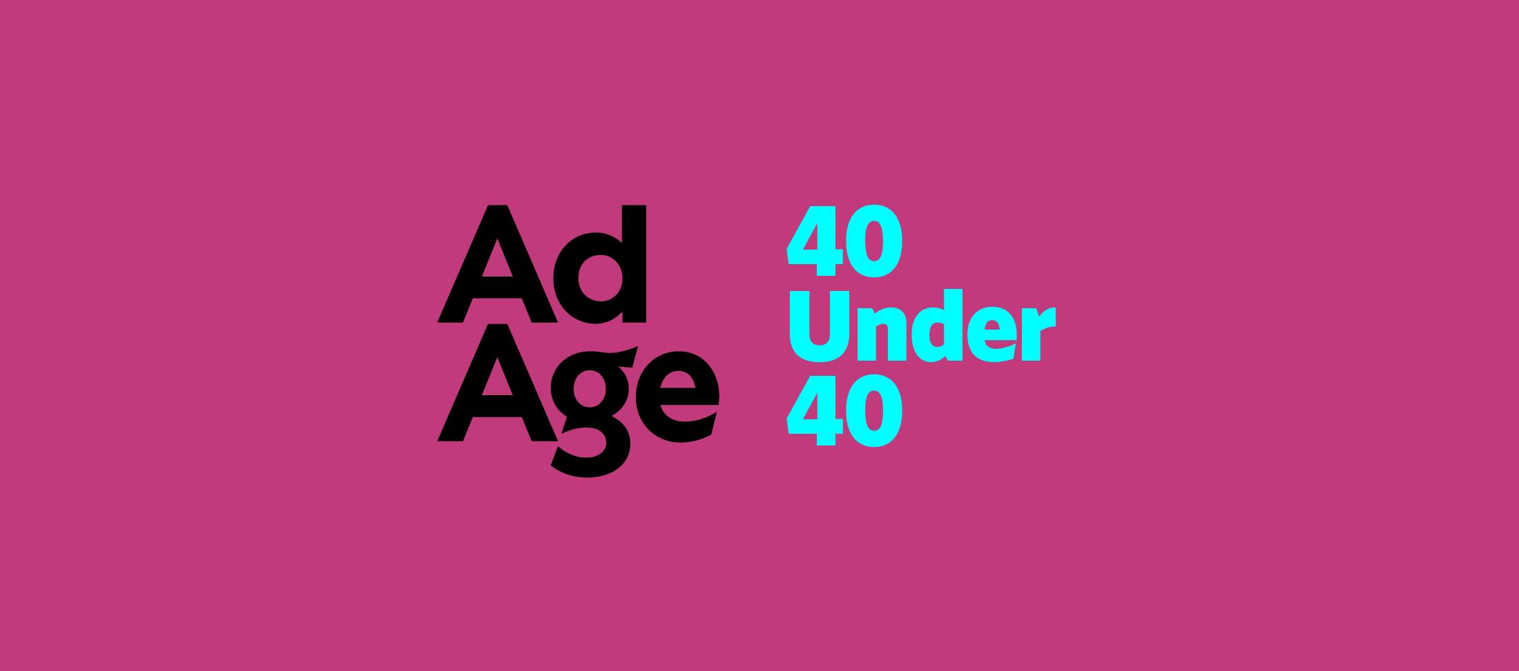 Ad Age 40 under 40