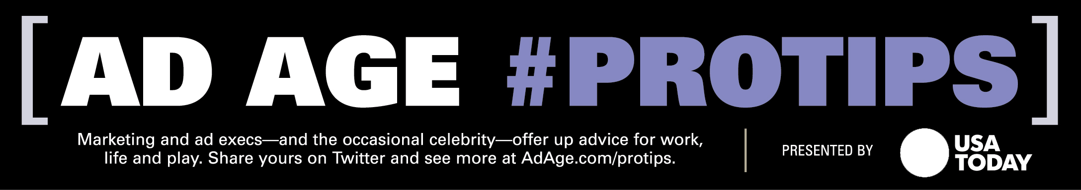 Ad Age Holiday Gift #PROTIPS