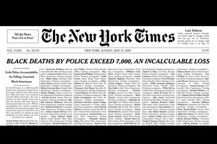 The New York Times inspires this memorial for the 'incalculable loss' of black lives to police violence