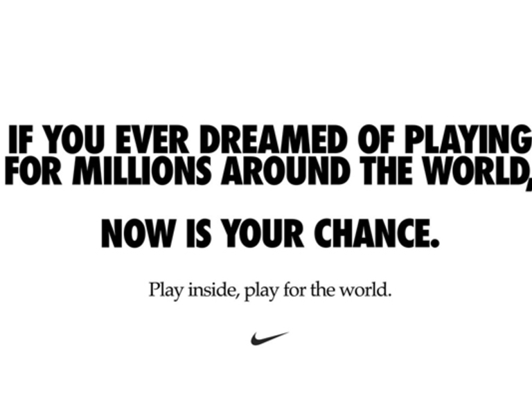 Nike encourages people to 'play inside' to 'play for the world'