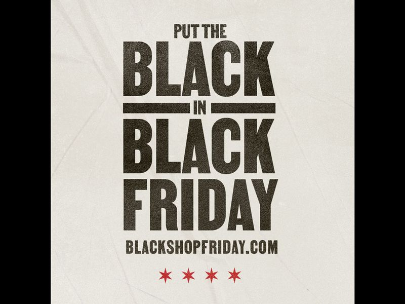 Chicagoans urged to support Black-owned businesses on Black Friday | Ad Age
