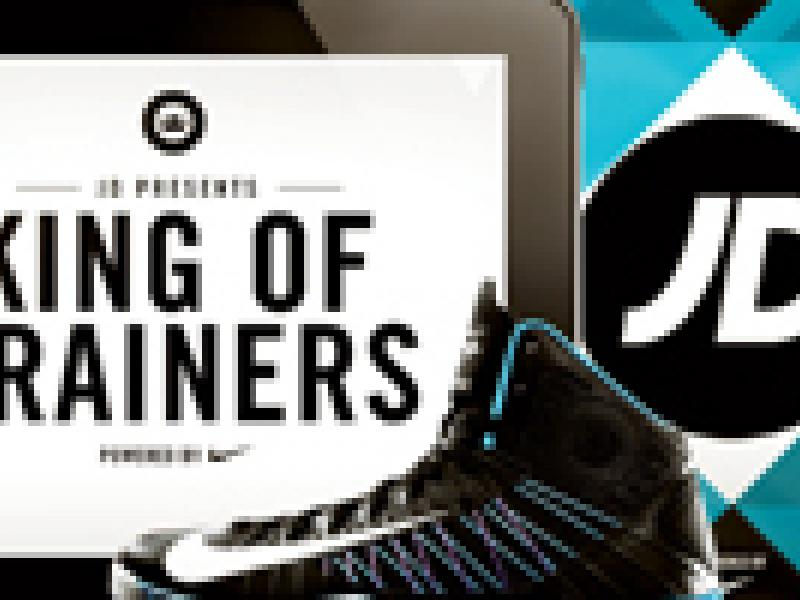 jd sports nike king of trainers 2 ad age ad age