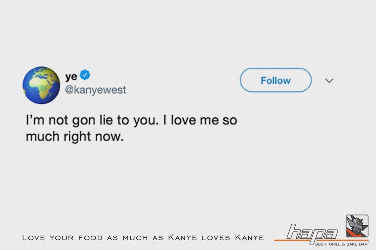 Hapa Sushi: Love your food as much as Kanye loves Kanye