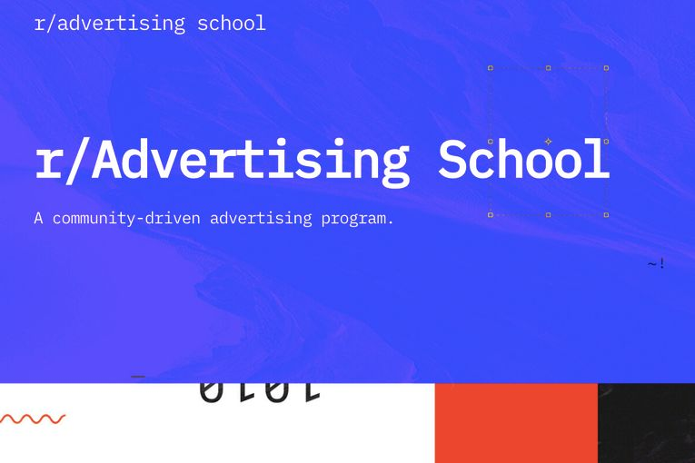 Reddit Advertising School: R/Advertising School