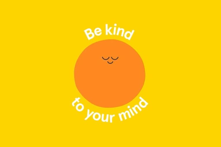 Headspace: Be Kind to Your Mind