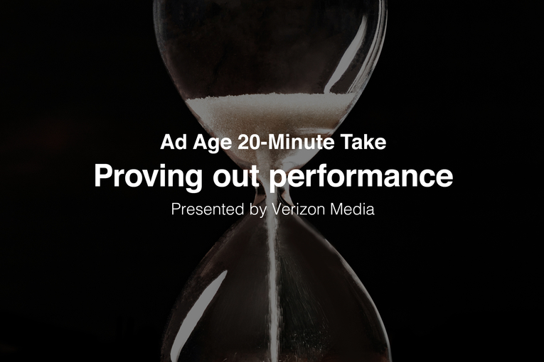 Ad Age 20-Minute Take: Proving out performance