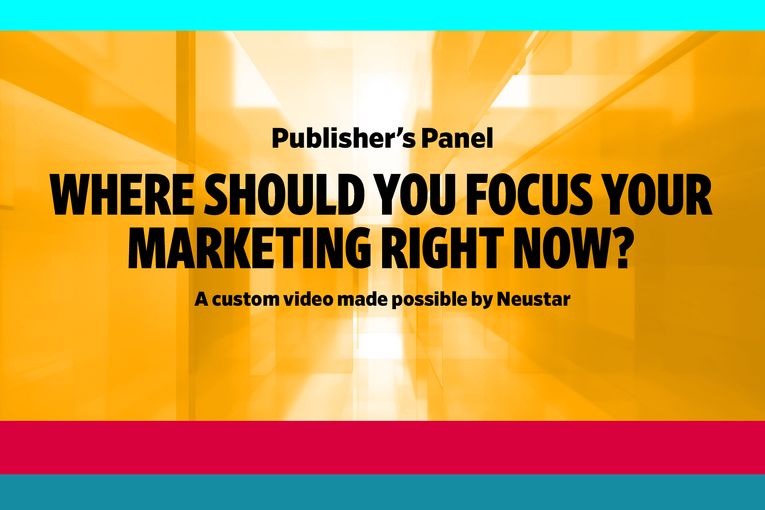 Where should you focus your marketing right now?