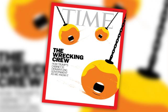 'How Trump's Cabinet Is Dismantling Government As We Know It': See the Animated Time Cover