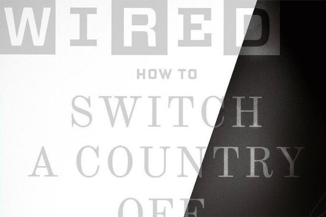 'How to Switch a Country Off': Wired's New Cyberattack Cover Is Scary-Perfectly Timed
